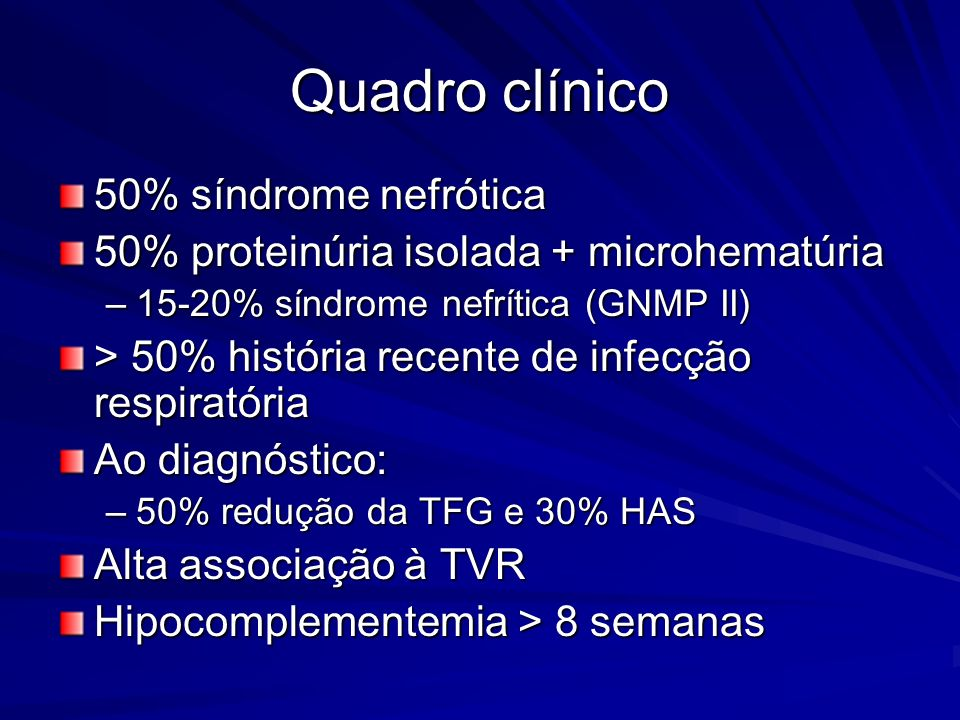 Quadro clínico 50% síndrome nefrótica