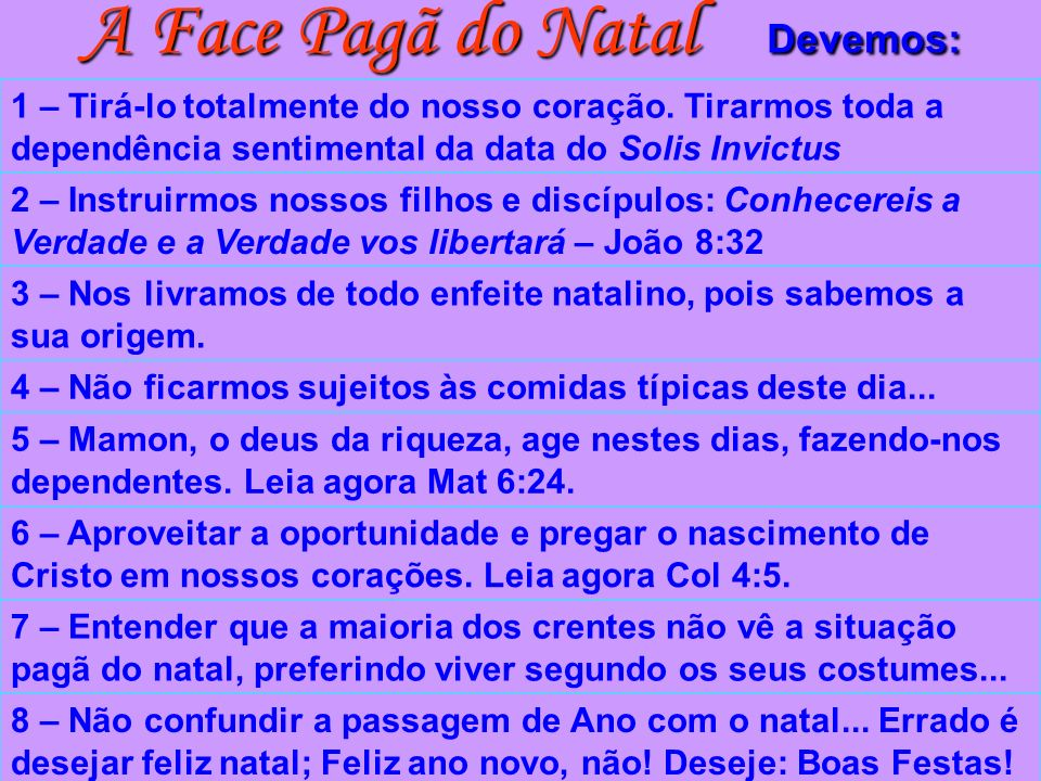 A Face Pagã do Natal Devemos: