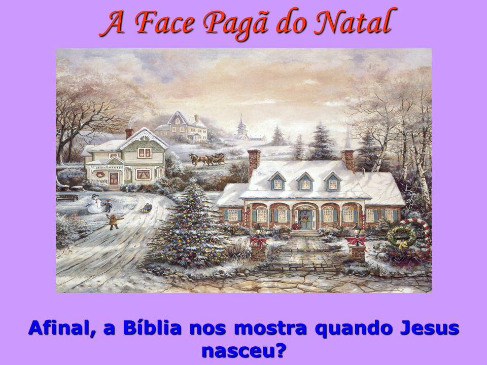 Afinal, a Bíblia nos mostra quando Jesus nasceu