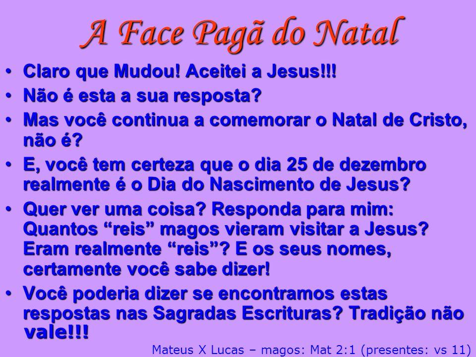 A Face Pagã do Natal Claro que Mudou! Aceitei a Jesus!!!