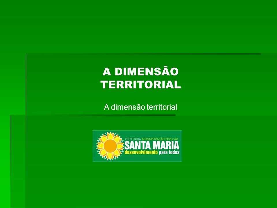 A dimensão territorial