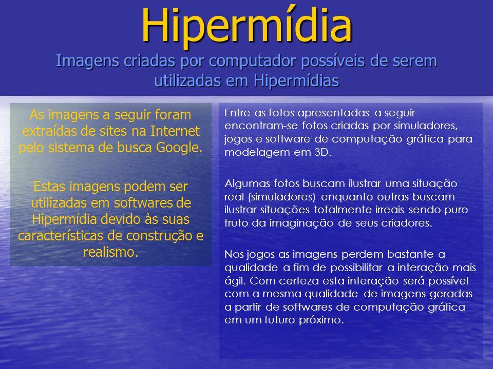 Hipermídia Imagens criadas por computador possíveis de serem utilizadas em Hipermídias