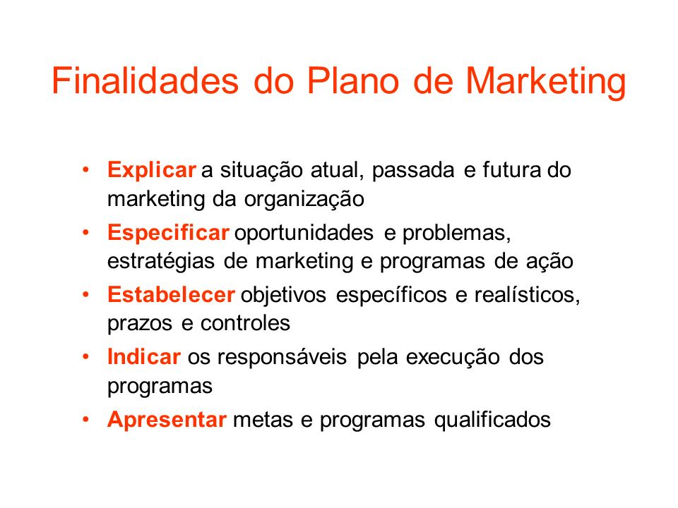 Finalidades do Plano de Marketing