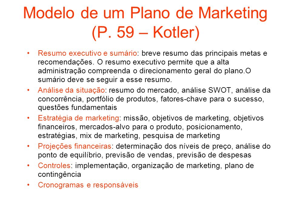 Modelo de um Plano de Marketing (P. 59 – Kotler)