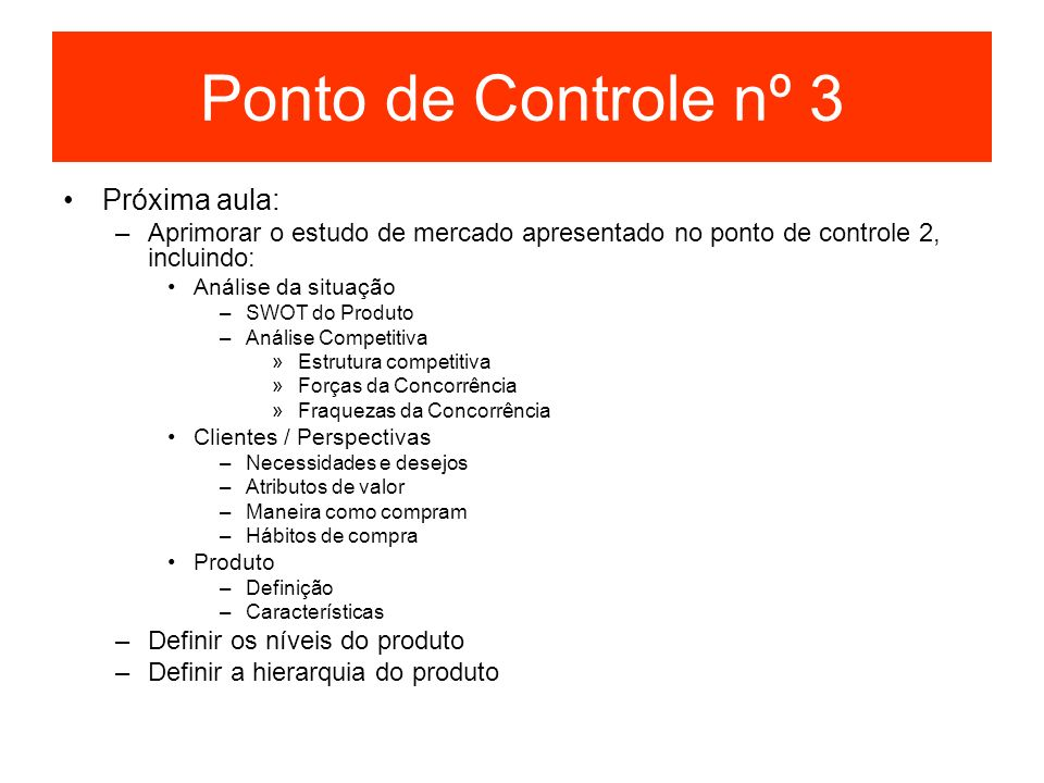 Ponto de Controle nº 3 Próxima aula: