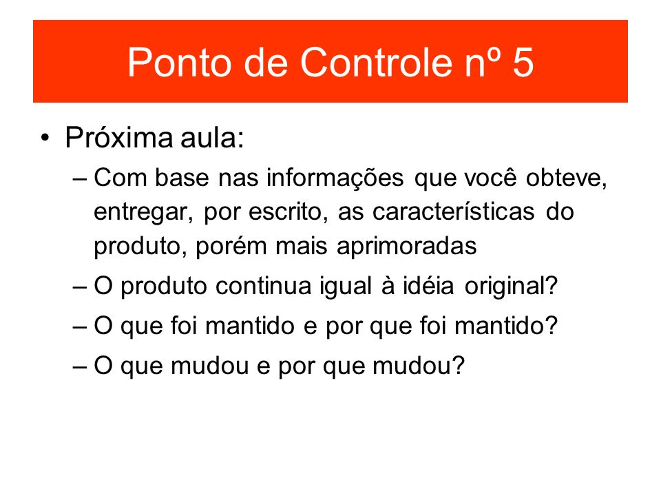Ponto de Controle nº 5 Próxima aula: