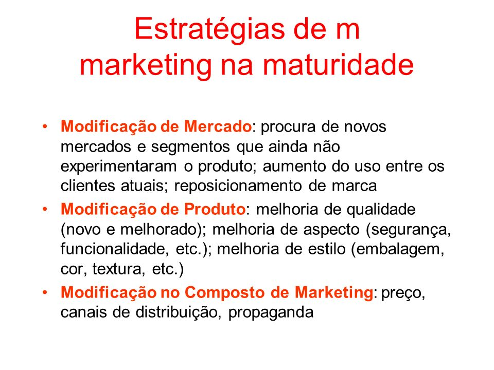 Estratégias de m marketing na maturidade