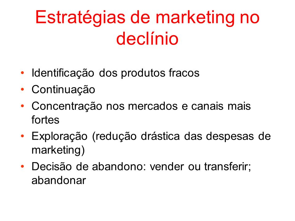 Estratégias de marketing no declínio