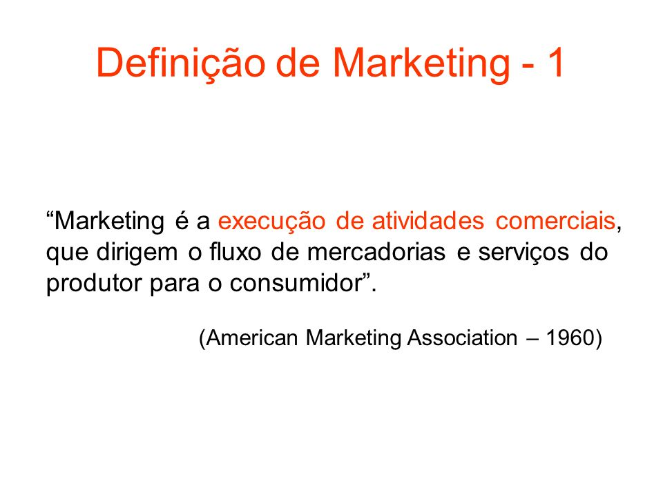 Definição de Marketing - 1