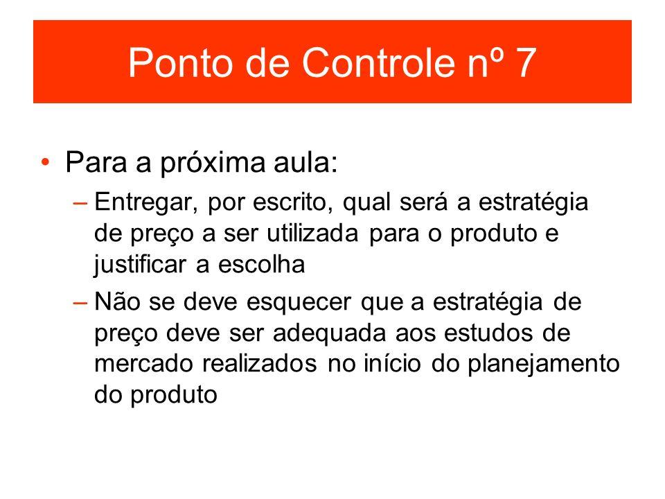 Ponto de Controle nº 7 Para a próxima aula: