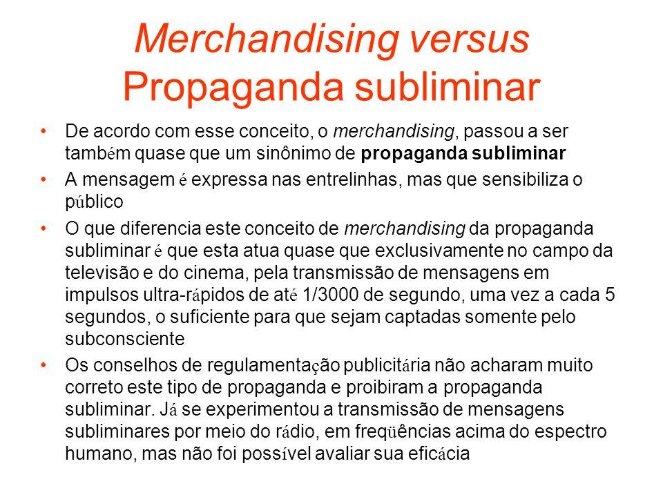 Merchandising versus Propaganda subliminar