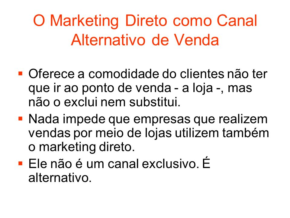 O Marketing Direto como Canal Alternativo de Venda
