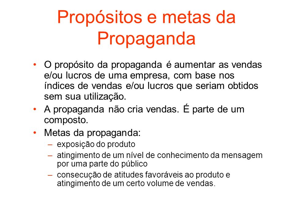 Propósitos e metas da Propaganda