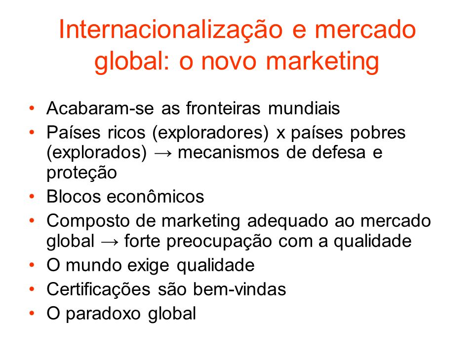 Internacionalização e mercado global: o novo marketing