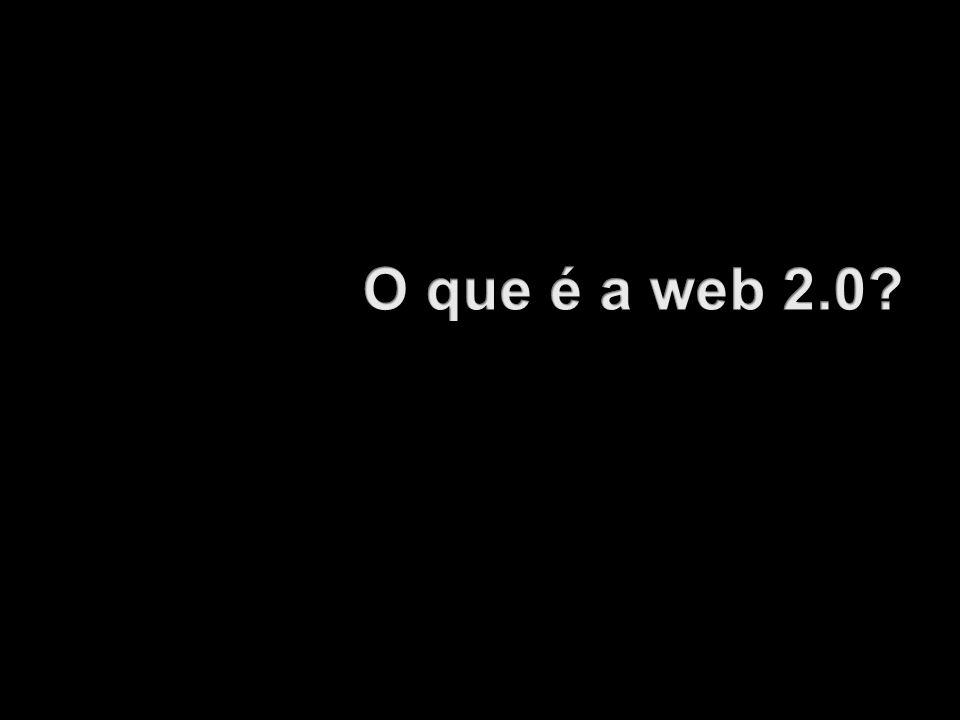 O que é a web 2.0
