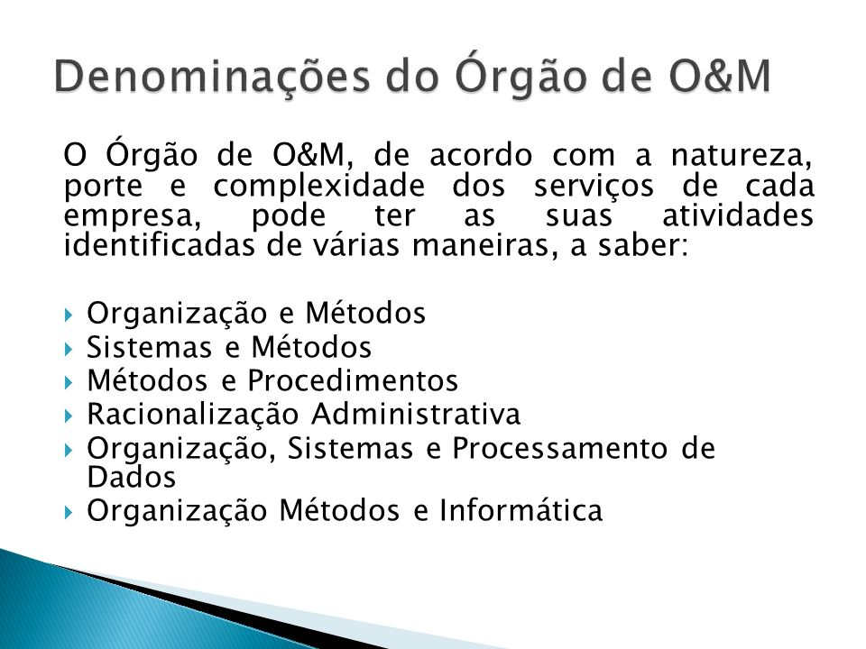Denominações do Órgão de O&M