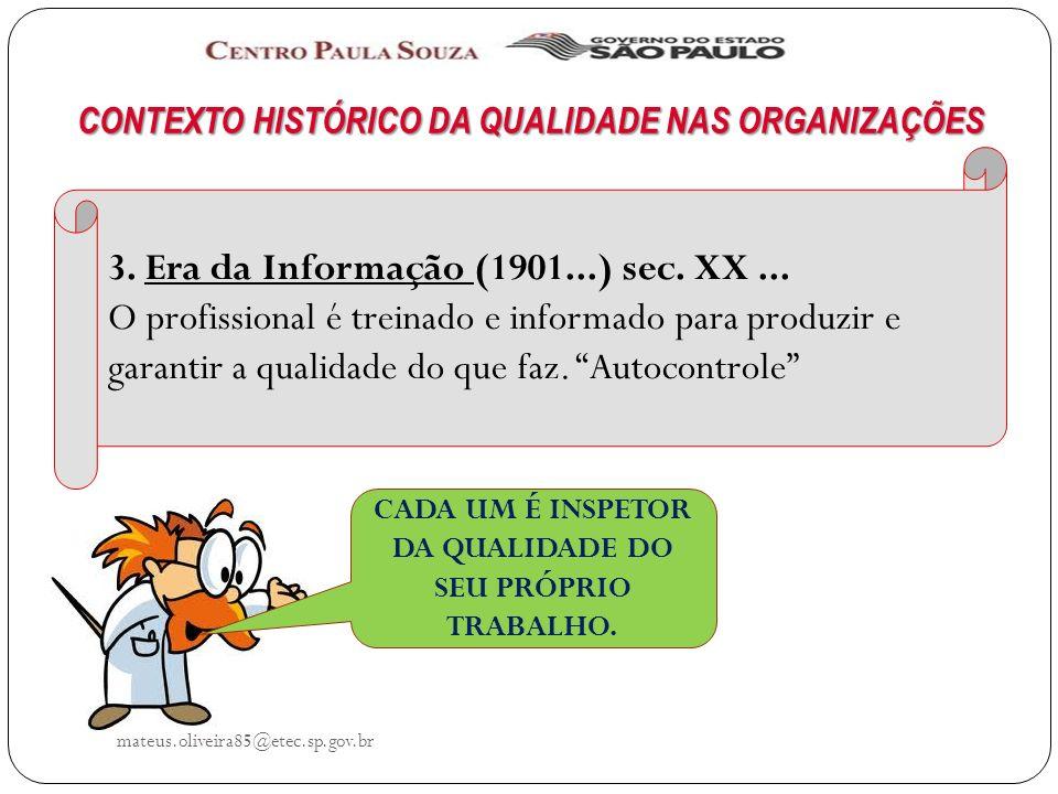 3. Era da Informação (1901...) sec. XX ...