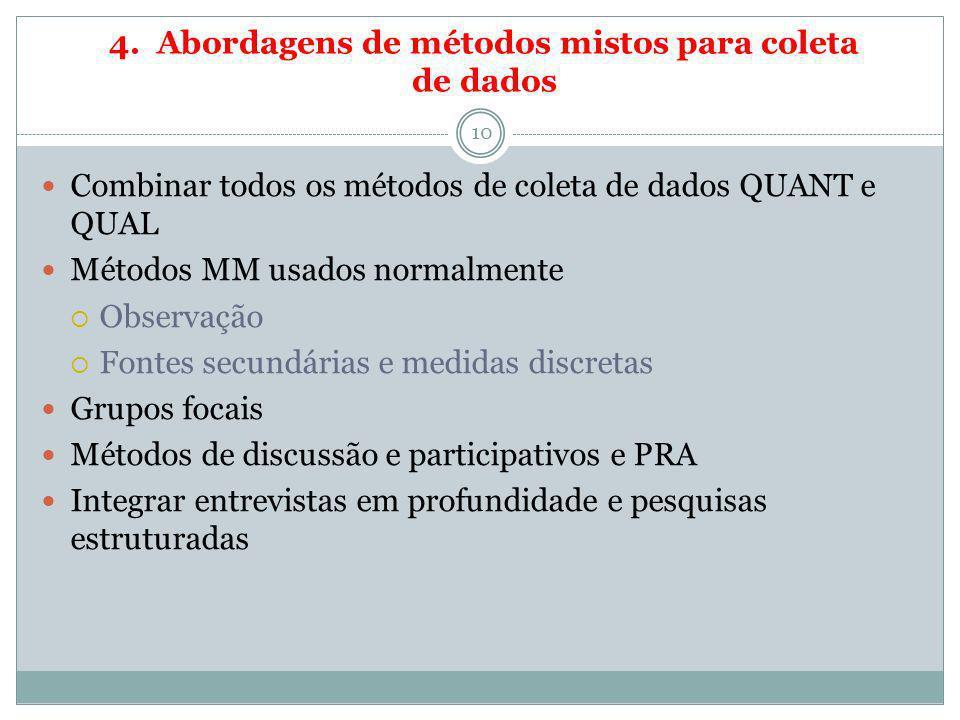 4. Abordagens de métodos mistos para coleta de dados