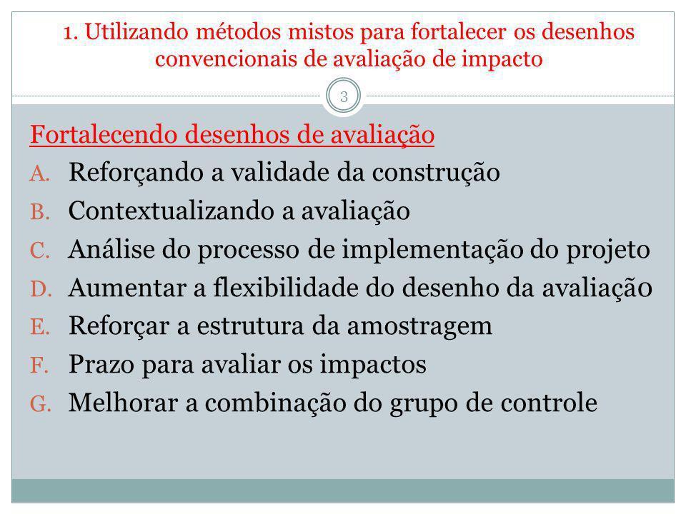 Reforçando a validade da construção Contextualizando a avaliação