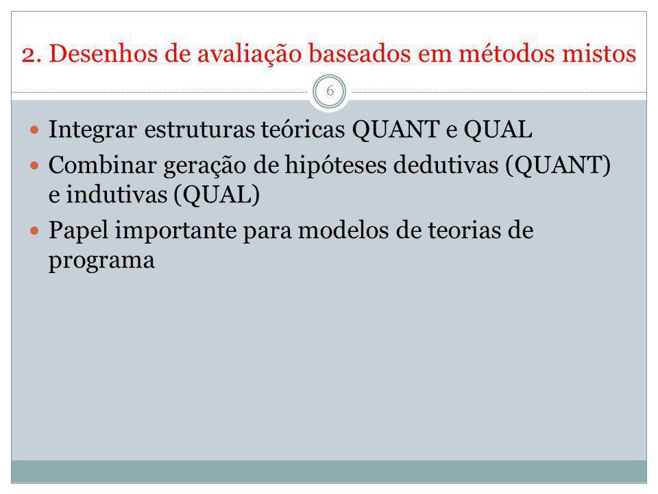 2. Desenhos de avaliação baseados em métodos mistos