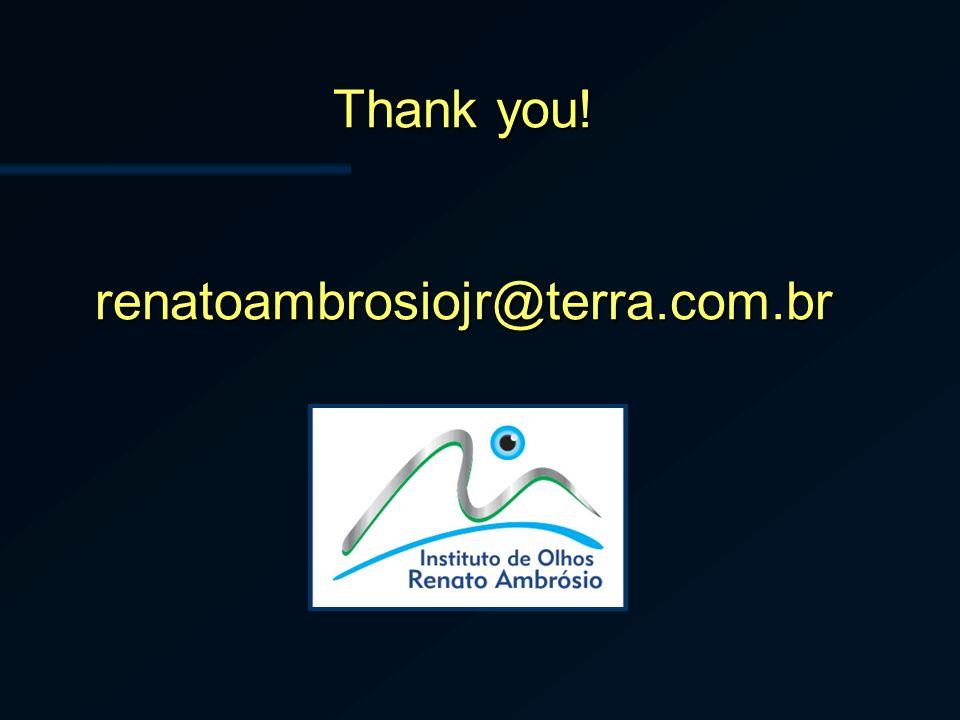 Thank you! renatoambrosiojr@terra.com.br