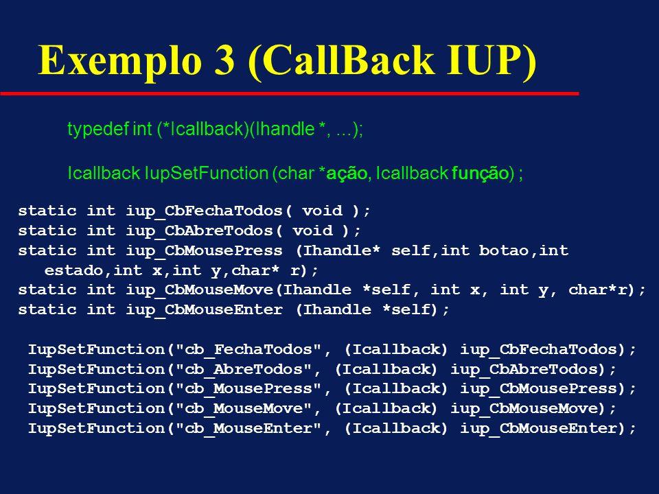Exemplo 3 (CallBack IUP)