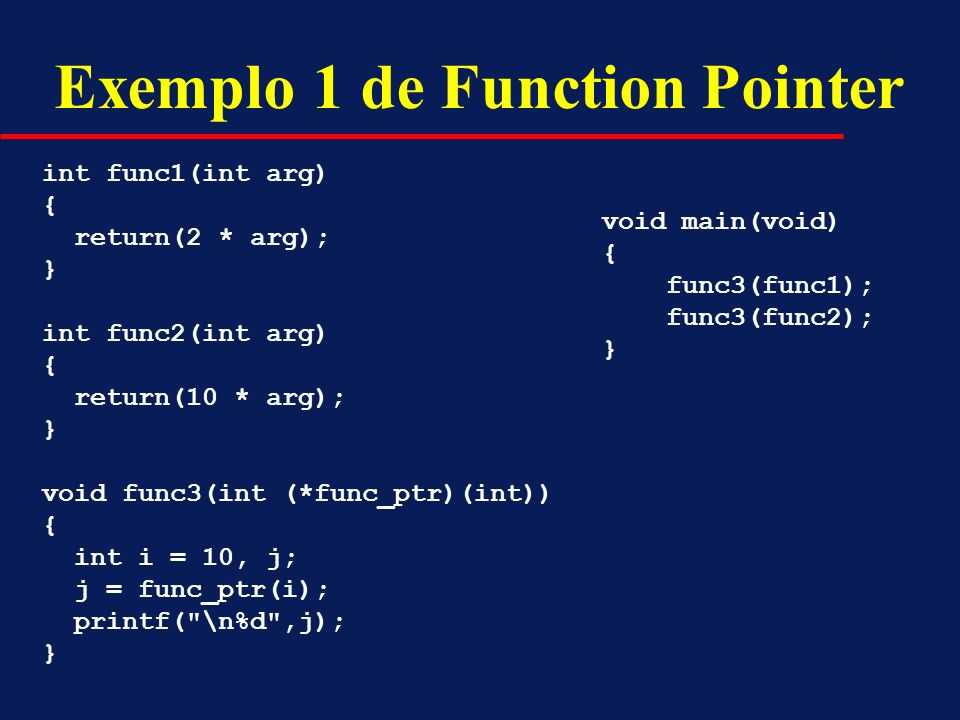 Exemplo 1 de Function Pointer