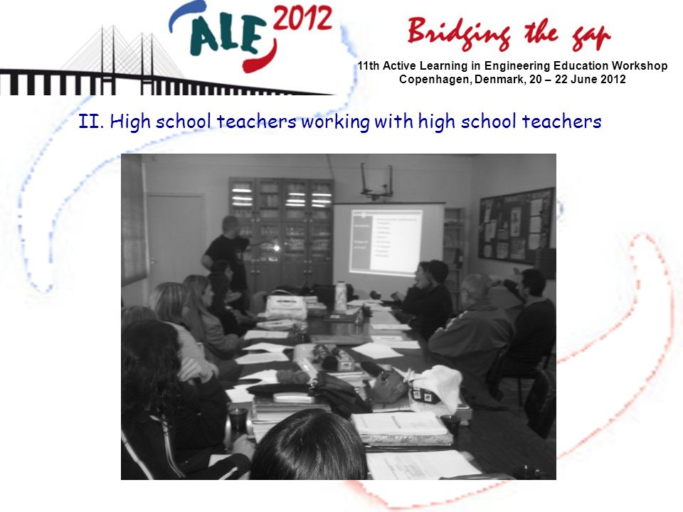 II. High school teachers working with high school teachers
