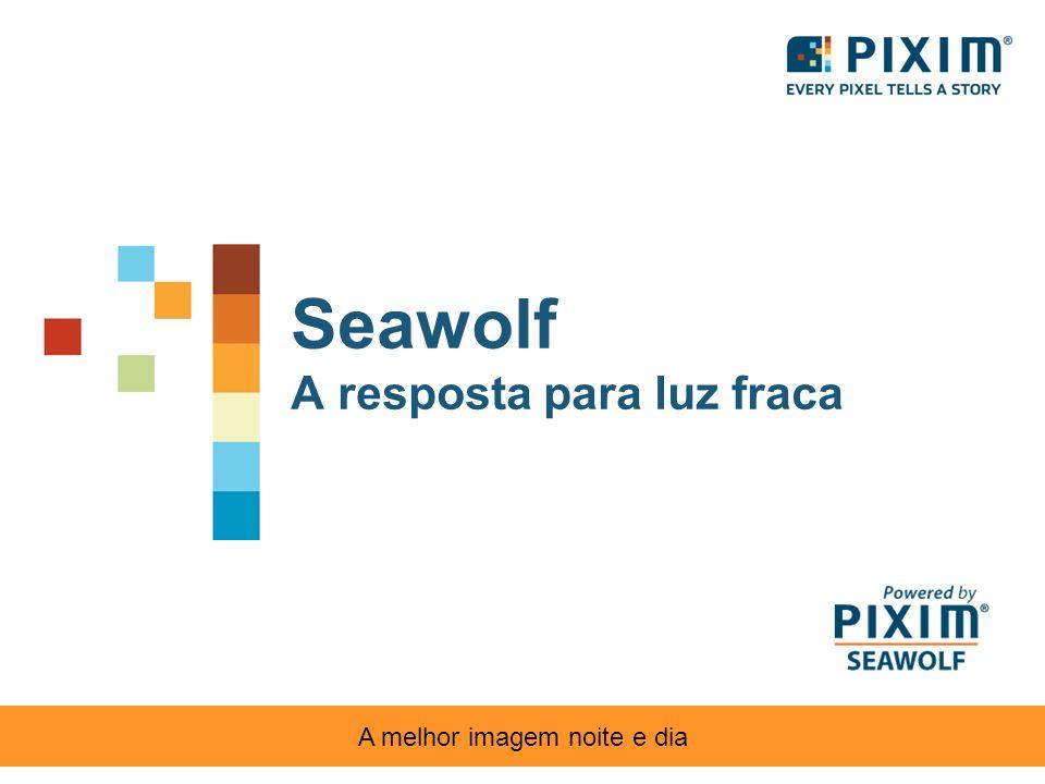 Seawolf A resposta para luz fraca