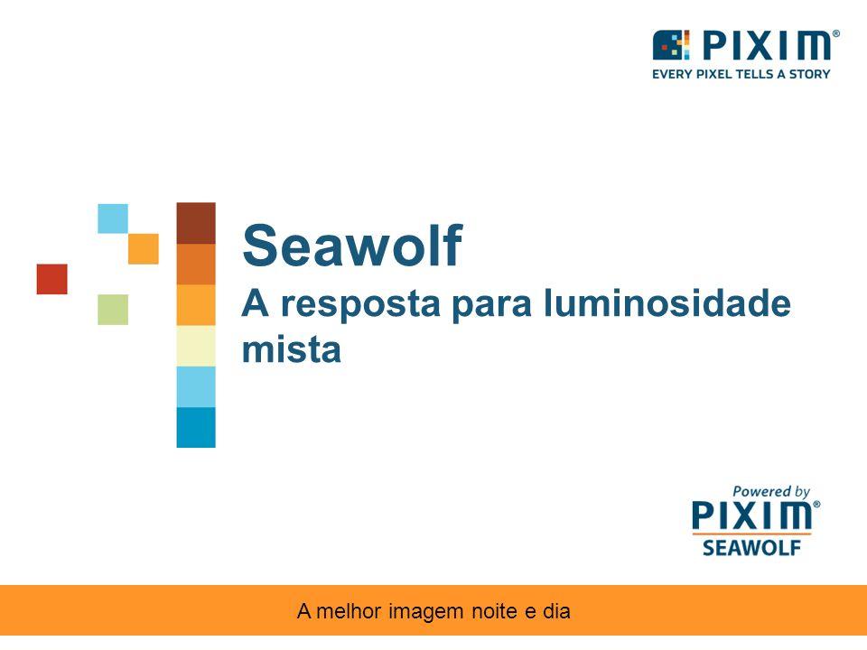 Seawolf A resposta para luminosidade mista