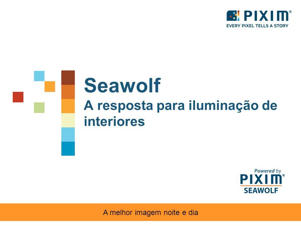 Seawolf A resposta para iluminação de interiores