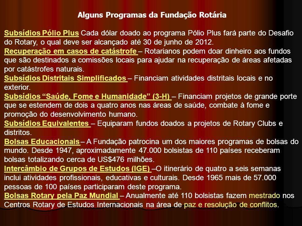 Alguns Programas da Fundação Rotária