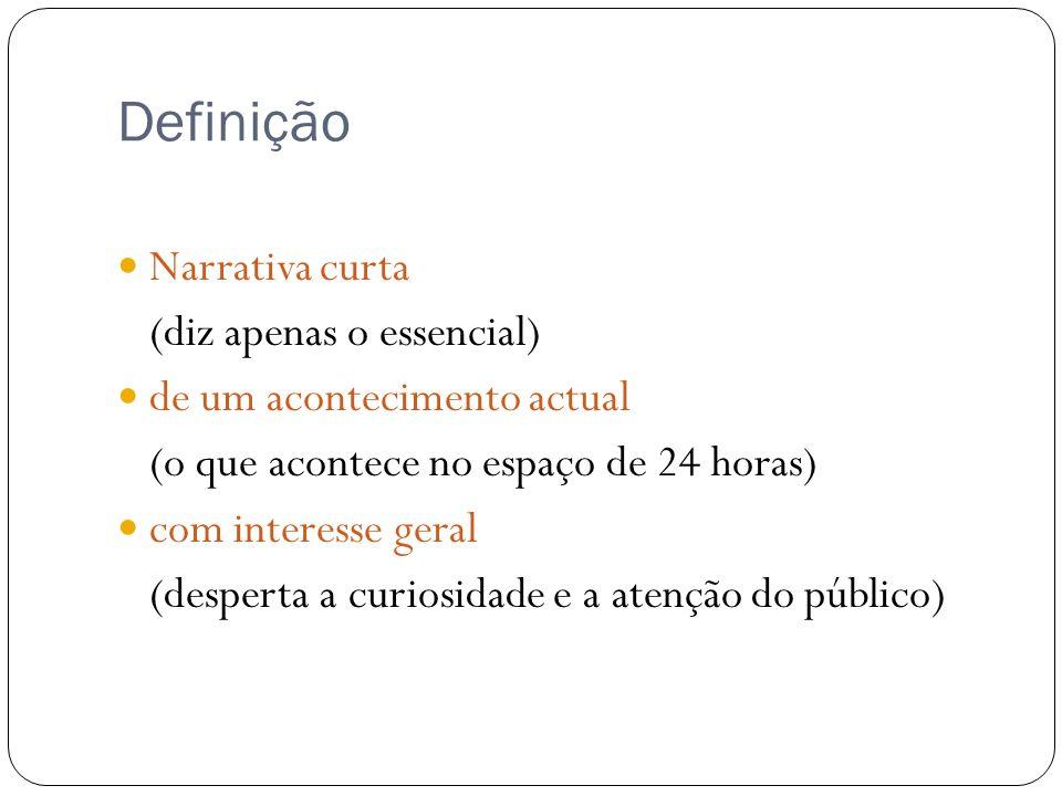 Definição Narrativa curta (diz apenas o essencial)