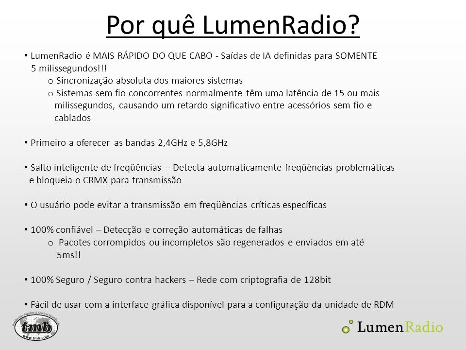 Por quê LumenRadio LumenRadio é MAIS RÁPIDO DO QUE CABO - Saídas de IA definidas para SOMENTE. 5 milissegundos!!!