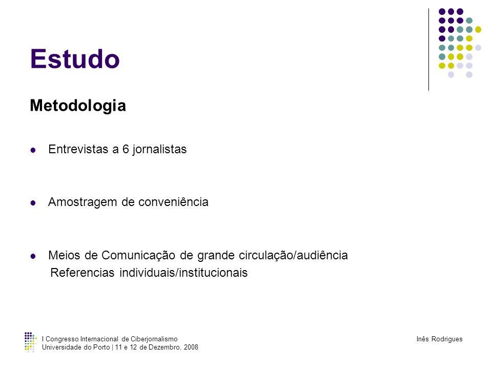 Estudo Metodologia Entrevistas a 6 jornalistas