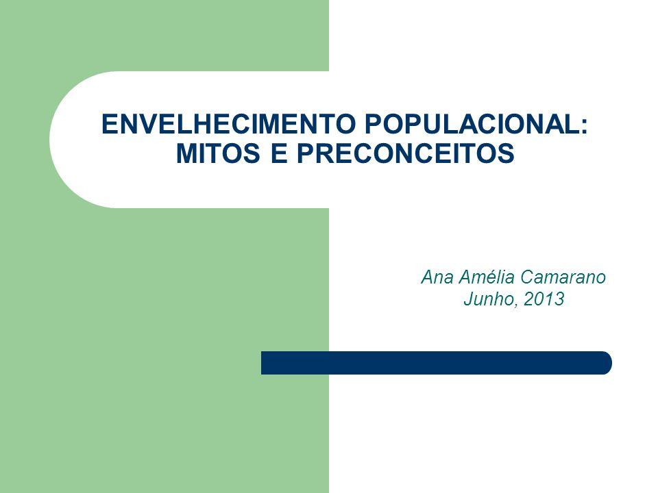 ENVELHECIMENTO POPULACIONAL: MITOS E PRECONCEITOS