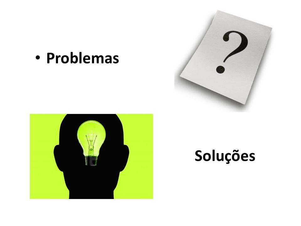Problemas Soluções