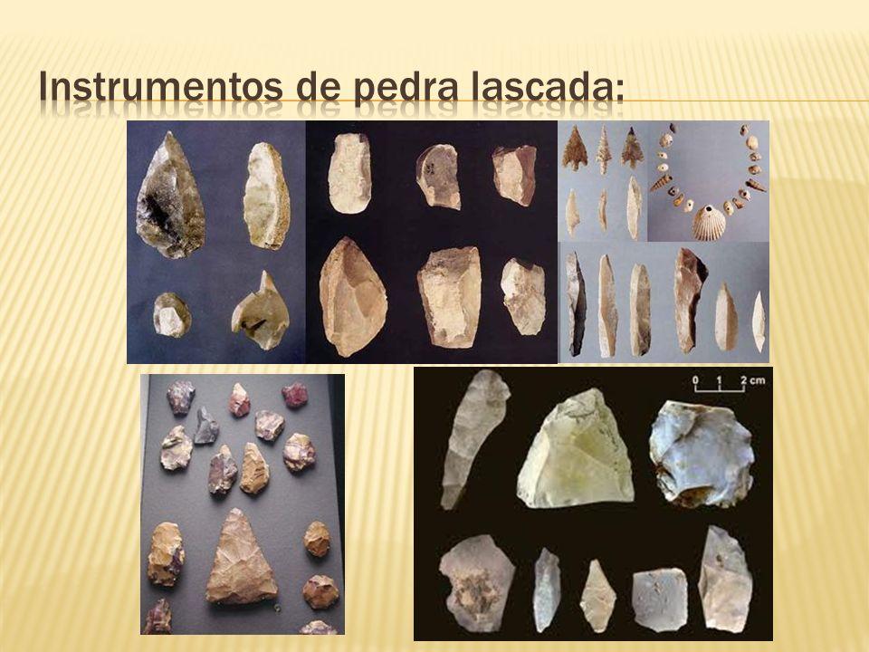 Instrumentos de pedra lascada: