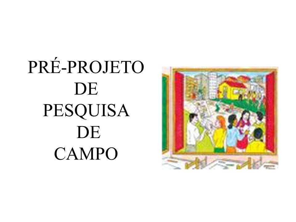 PRÉ-PROJETO DE PESQUISA DE CAMPO