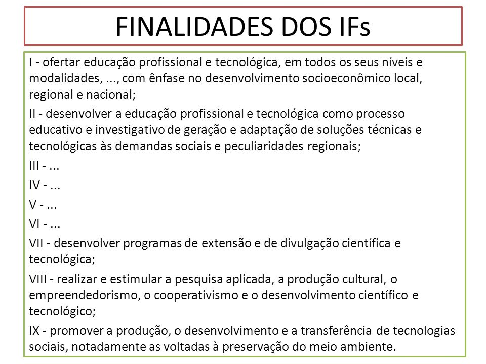 FINALIDADES DOS IFs