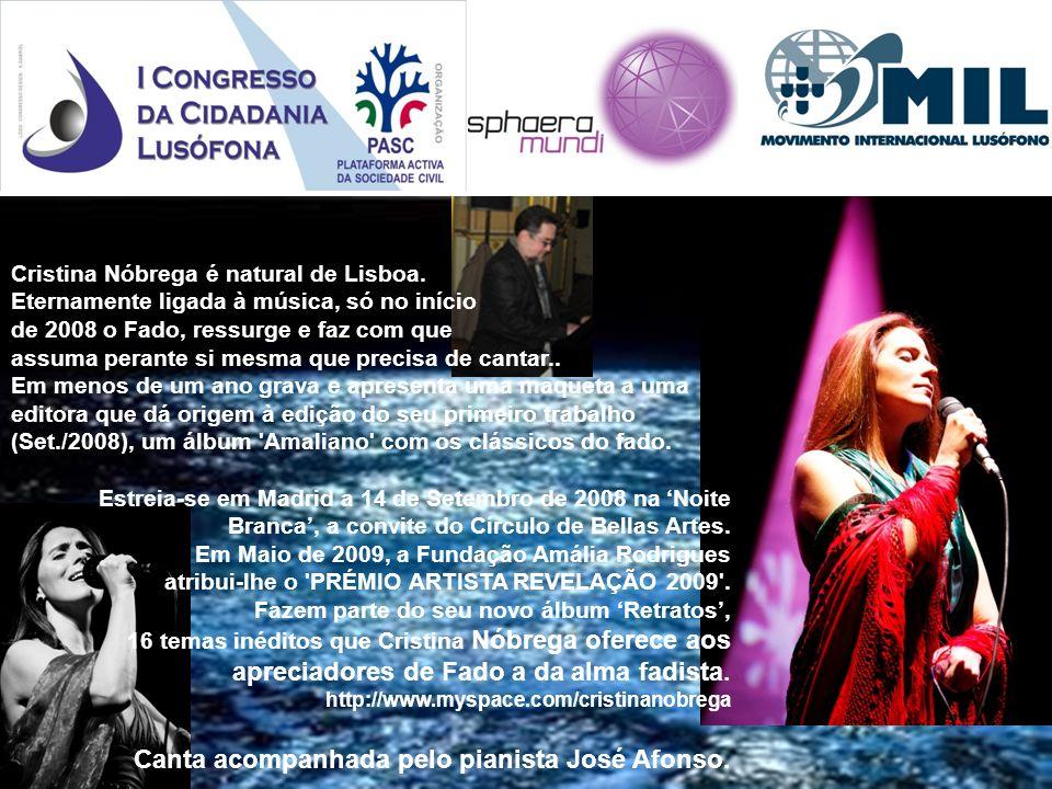 Canta acompanhada pelo pianista José Afonso. VI