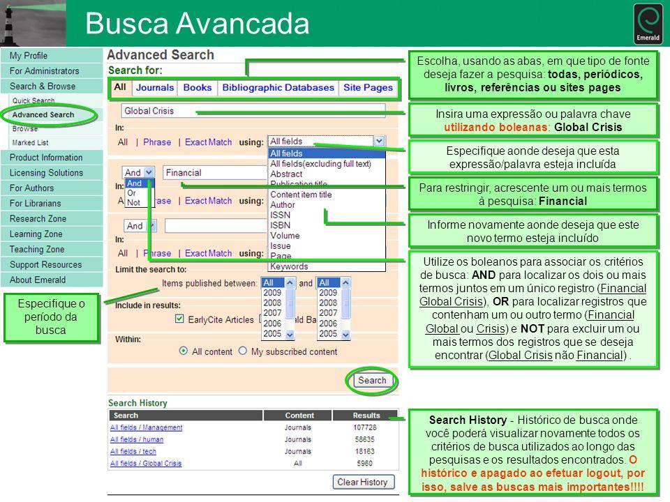 Busca AvancadaEscolha, usando as abas, em que tipo de fonte deseja fazer a pesquisa: todas, periódicos, livros, referências ou sites pages.