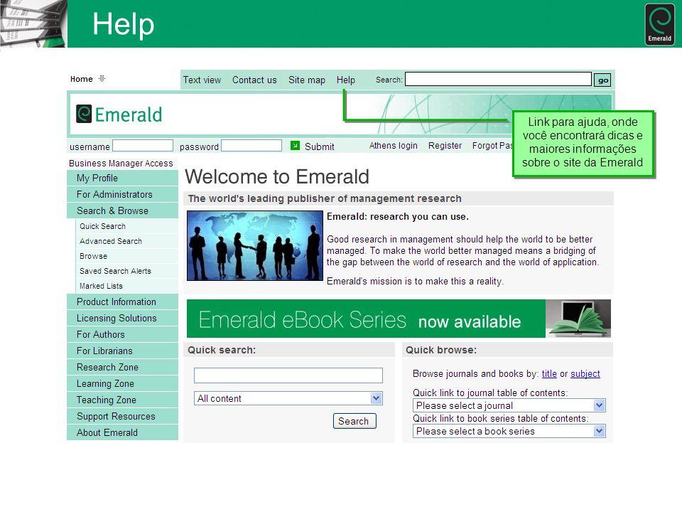 Help Link para ajuda, onde você encontrará dicas e maiores informações sobre o site da Emerald