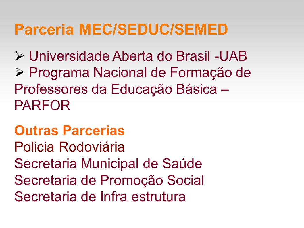 Parceria MEC/SEDUC/SEMED