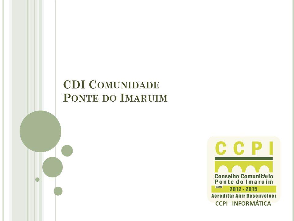 CDI Comunidade Ponte do Imaruim