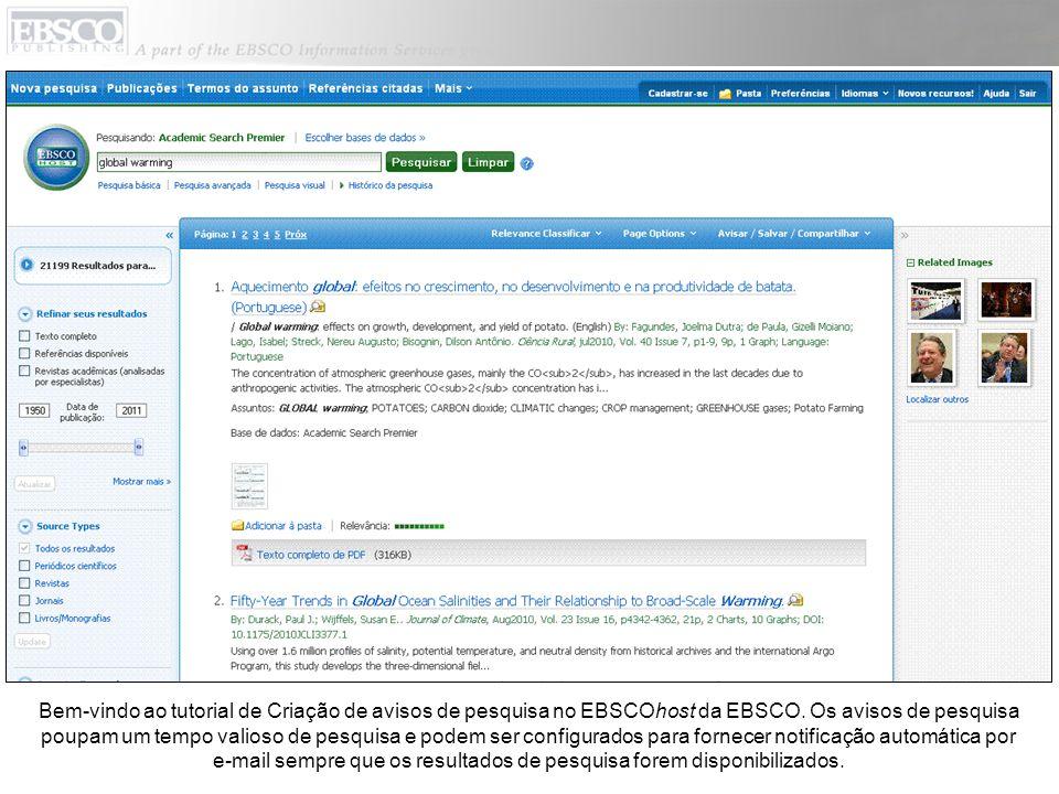 Bem-vindo ao tutorial de Criação de avisos de pesquisa no EBSCOhost da EBSCO.
