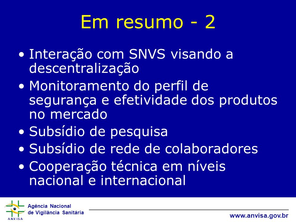 Em resumo - 2 Interação com SNVS visando a descentralização