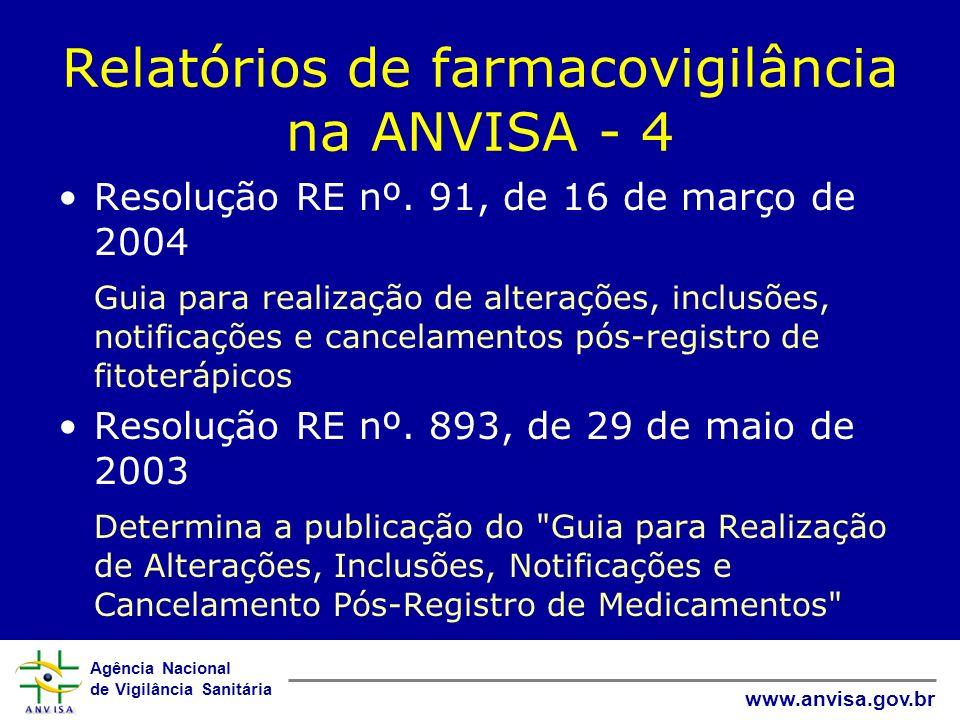 Relatórios de farmacovigilância na ANVISA - 4