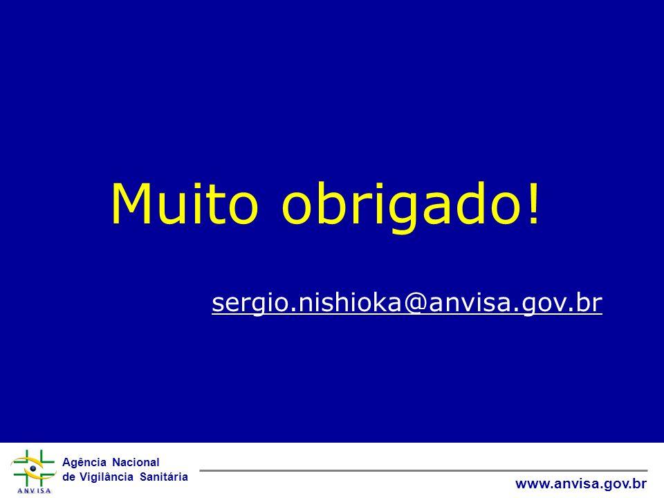 Muito obrigado! sergio.nishioka@anvisa.gov.br