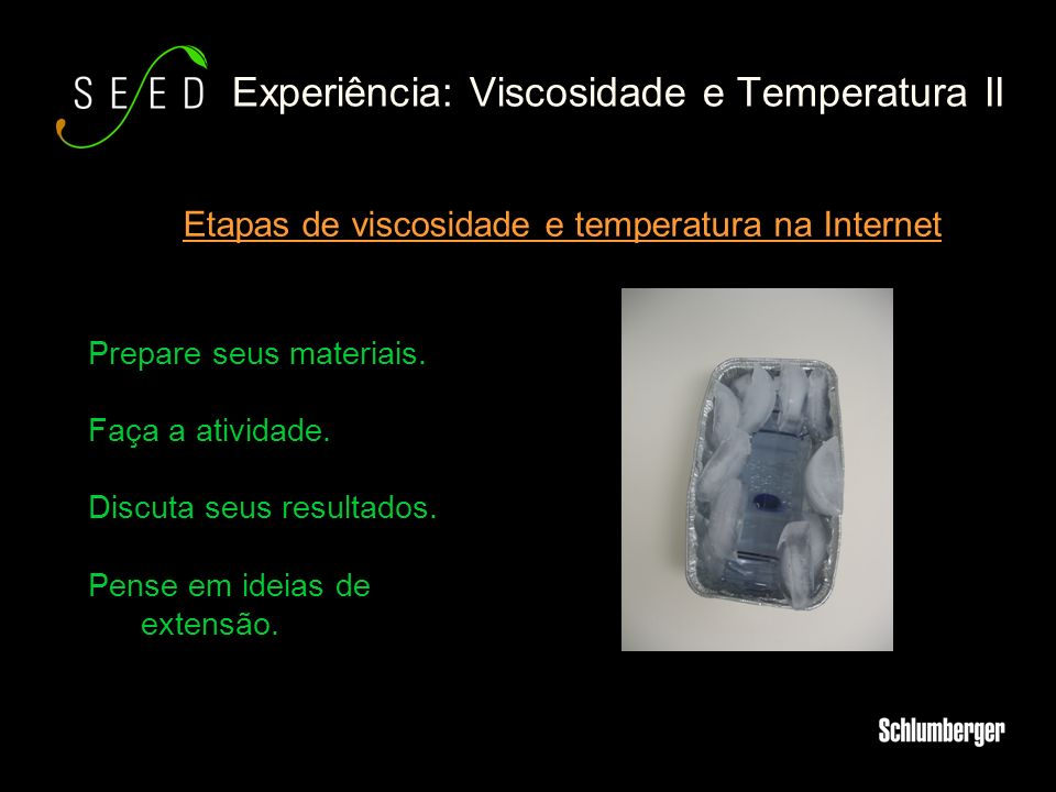 Experiência: Viscosidade e Temperatura II